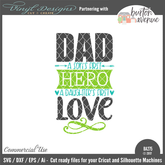 Dad A Son's First Hero A Daughter's First Love