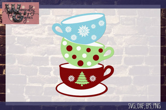 Christmas Stacked Tea Cups Cut File WG163
