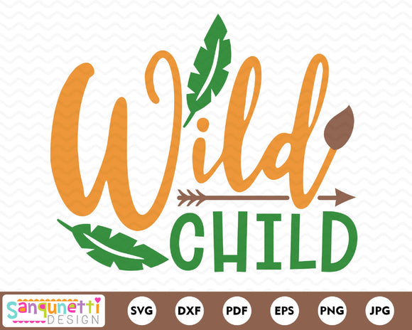 Wild child SVG, adventure cutting file, kids cut file