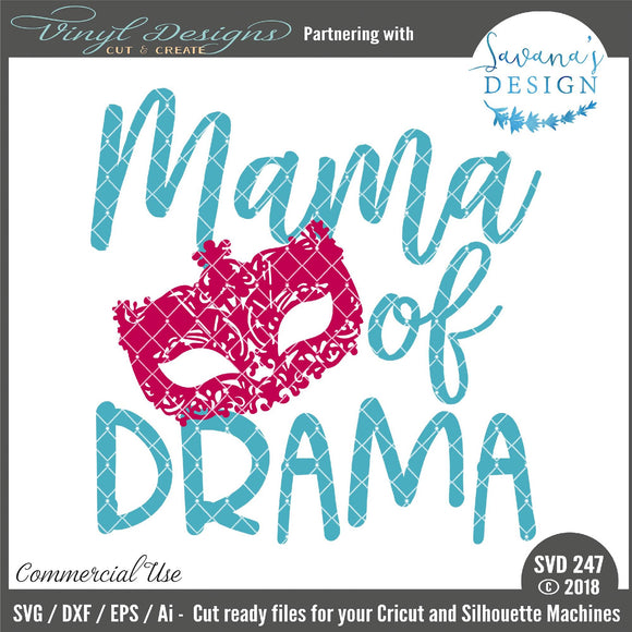 Mama of Drama Cut File