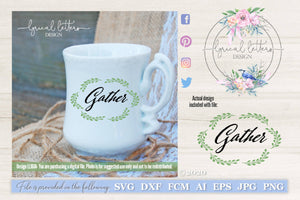 Gather with Wreath SVG Cut File LL161A
