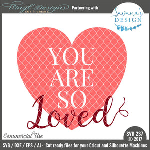 You are So Loved Cut File