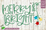Merry & Bright Christmas SVG