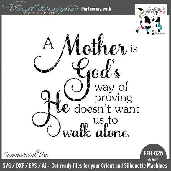 A Mother is God's Way