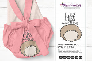 Little Miss Cotton Tail SVG | Bunny Butt | Easter Bunny SVG