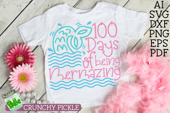 100 Days Mermazing - 100th Day of School SVG File