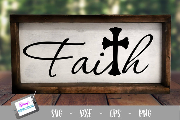 Faith SVG with Cross - Christian SVG Design