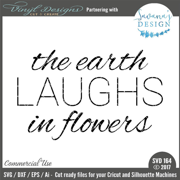 The Earth Laughs in Flowers Cut File