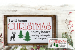I Will Honor Christmas SVG | DXF Cut File