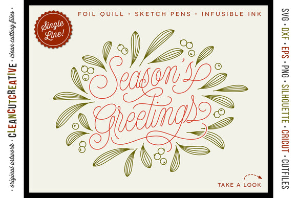 Foil Quill Season's Greetings single line Christmas sentiment | SVG DXF FCM EPS design files for crafters