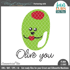 Olive You Cut File