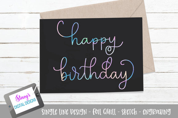 Foil Quill - Happy Birthday SVG - sketch file