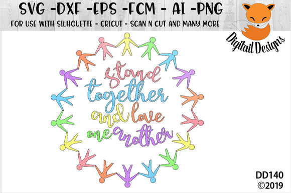 Stand Together And Love One Another Equality SVG