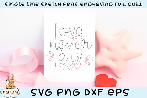 Love Never Fails Single Line Sketch Foil Quill