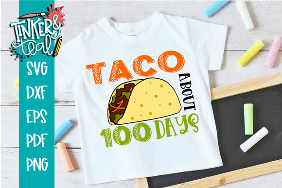 Taco About 100 Days of School SVG