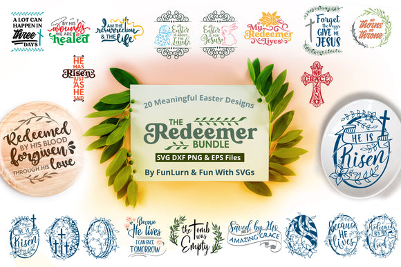 The Redeemer Bundle- Easter SVG Bundle celebrating Christ