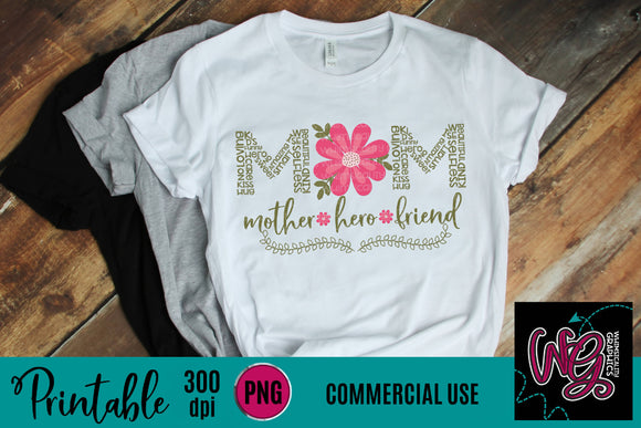 Mom Mother Hero Friend Printable 300 dpi PNG WGP135