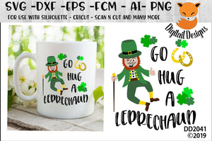 Irish St. Patrick's Day Go Hug A Leprechaun SVG