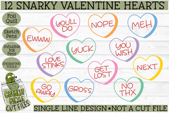 Foil Quill Valentine Snarky Candy Hearts - Single Line SVG