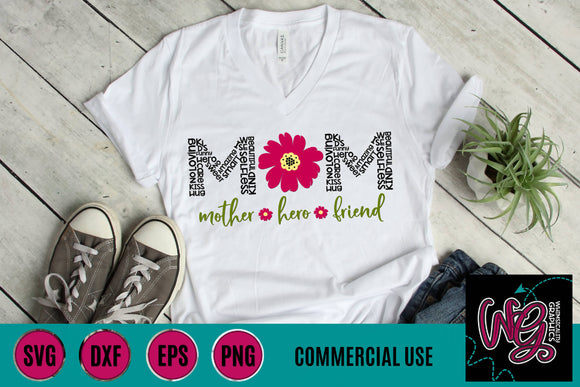 Mom Mum Mother Hero Friend Cut File WG739AB