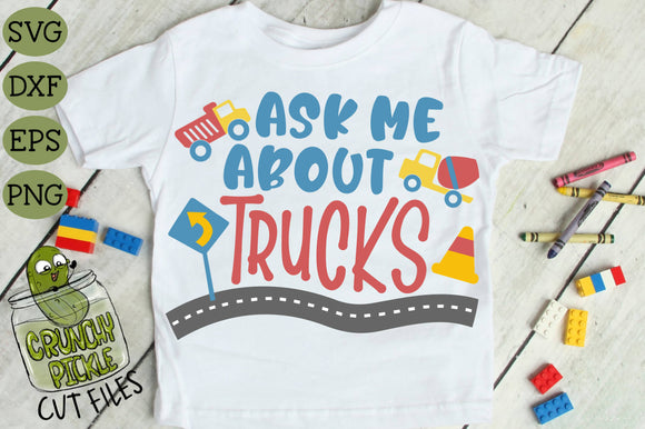 Ask Me About Trucks SVG