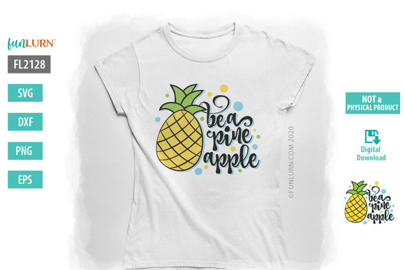Be a Pineapple SVG Design