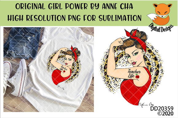 Girl Power By Anne Cha Art Teacher Life Sublimation Design