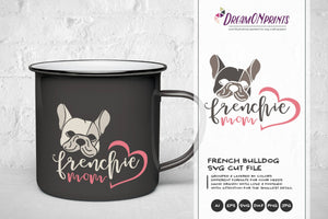 French Bulldog SVG - Frenchie Mom SVG
