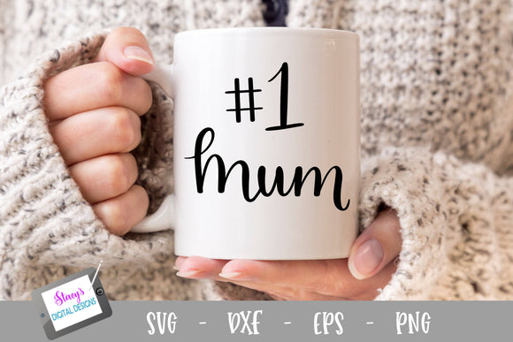 Mum SVG - Number one mum SVG file, handlettered