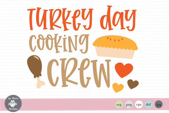 Turkey Day Cooking Crew svg