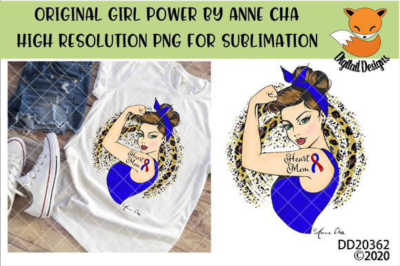 Girl Power By Anne Cha Art CHD Heart Mom Sublimation Design