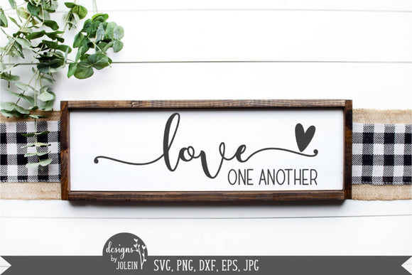 Love one another farmhouse design