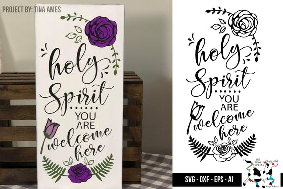 Holy Spirit you are welcome here SVG Wood Sign design