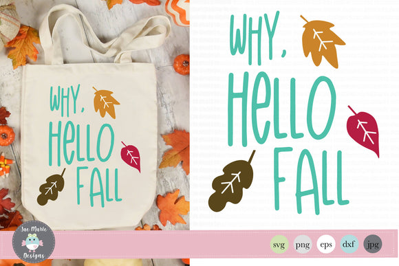 Why Hello Fall Svg