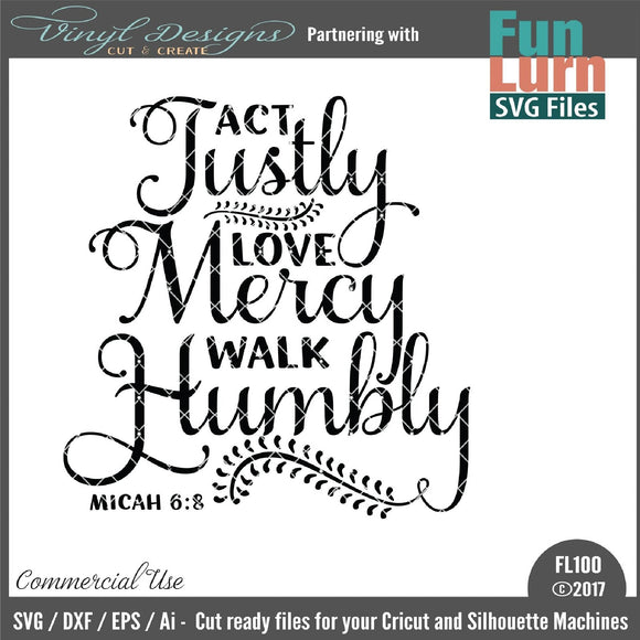 Act Justly love mercy walk humbly Cut File