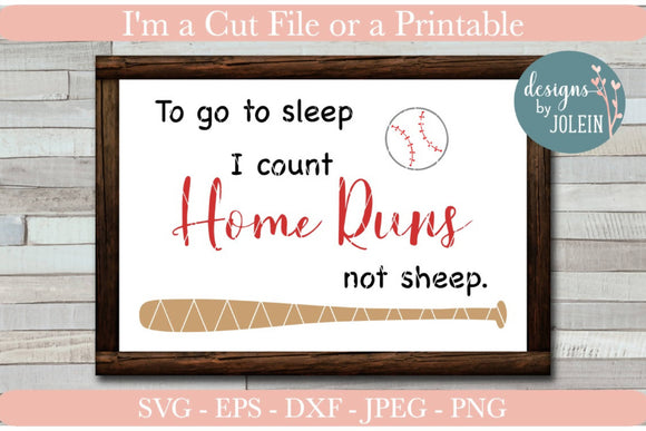 To go to sleep I count Home Runs instead of sheep