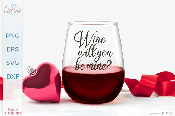Will You Be Wine