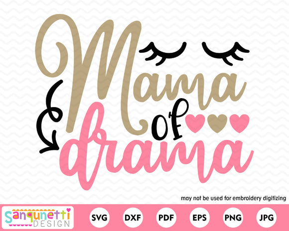 Mama of Drama SVG, girl mom cutting file