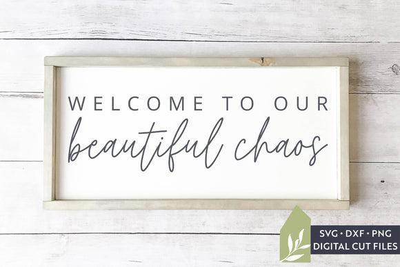 Welcome to our Beautiful Chaos SVG, Farmhouse SVG