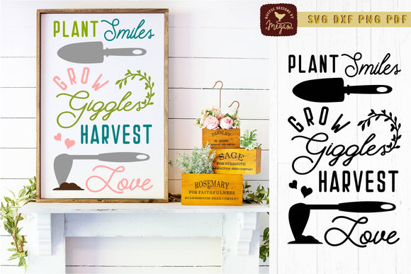 Plant Smiles Grow Giggles And Harvest Love Garden SVG DXF Cut File