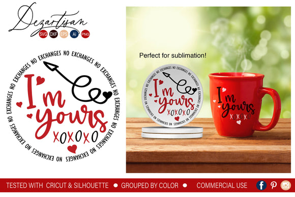 I'm Yours XOXO SVG | DXF Cut File