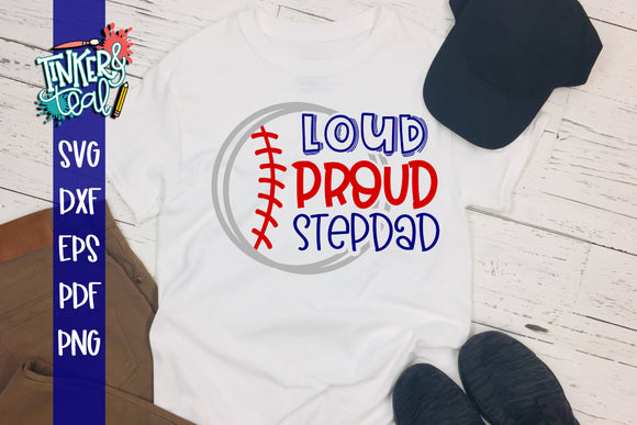 Loud Proud Baseball Softball Stepdad SVG