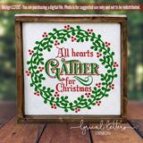 All Hearts Gather for Christmas SVG Cut File LL212C