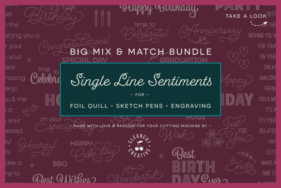 Foil Quill Mix & Match Sentiments Bundle | Single Line SVG DXF FCM EPS design files for crafters