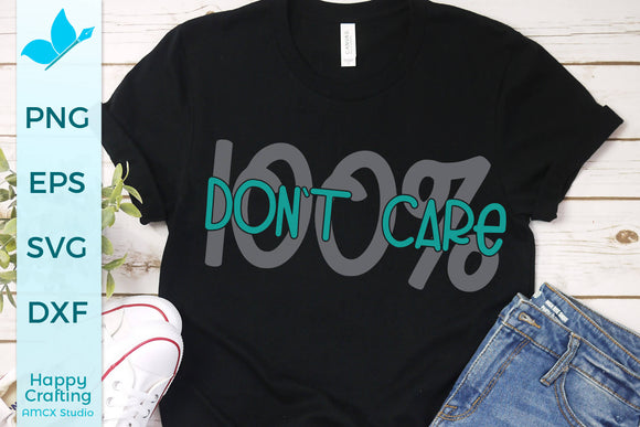 100% Don't Care