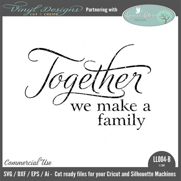 LL004B - Together We Make A Family Version 1