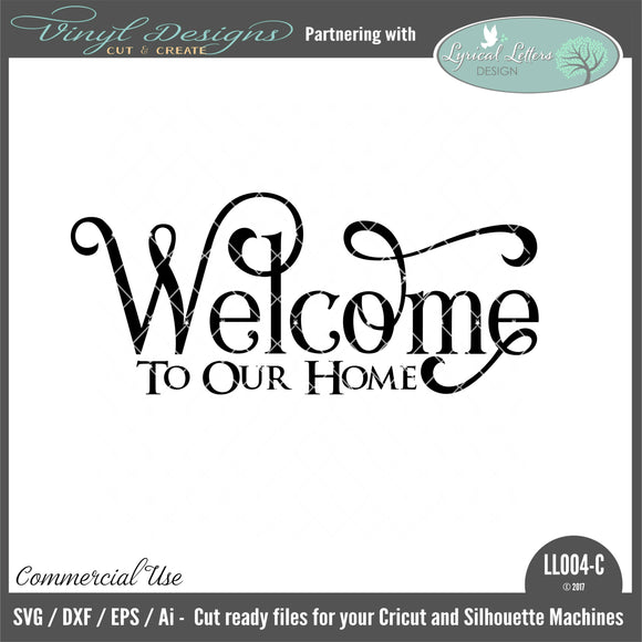 LL004C Welcome To Our Home