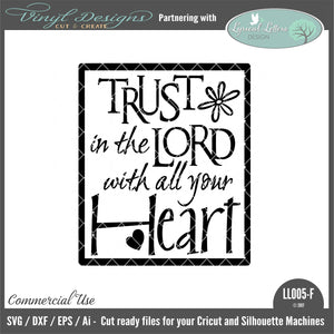 LL005F - Trust In The Lord With All Your Heart