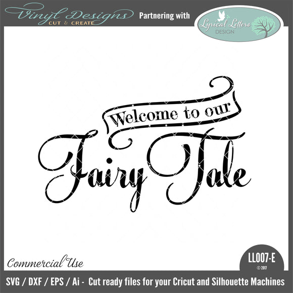 LL007E - Welcome To Our Fairy Tale