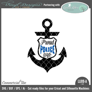 LL019A - Proud Police Wife Anchor